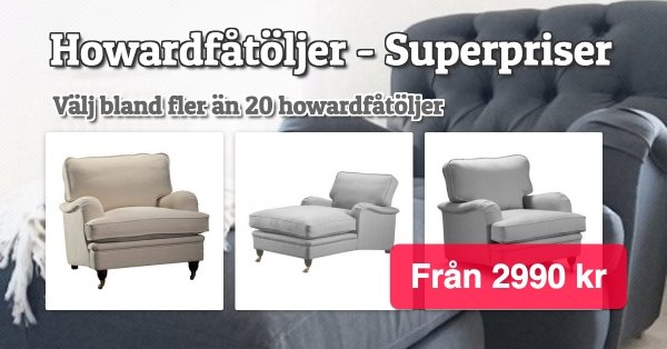 Howardfåtöljer Superpriser
